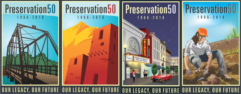 Posters Celebrating The 50th Anniversary Of National Historic Preservation Act