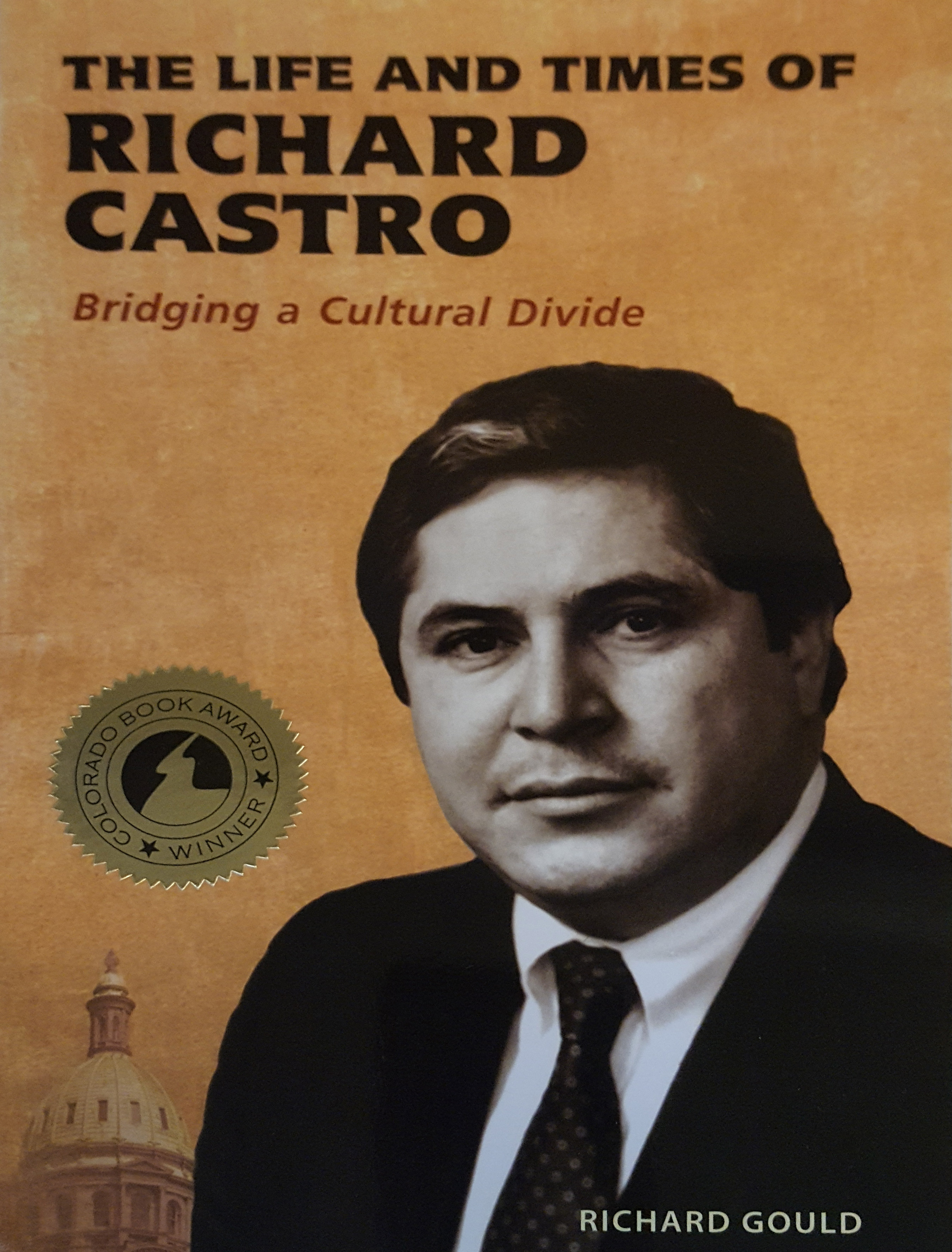 The Life and Times of Richard Castro: Bridging a Cultural Divide cover
