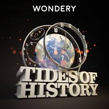 Graphic for Tides of History podcast