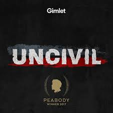 Graphic for Uncivil podcast