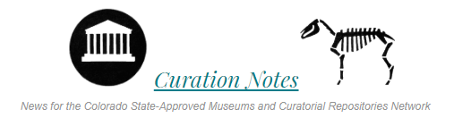 Curation Notes - Newsletter of the State-Approved Museums and Repositories Program