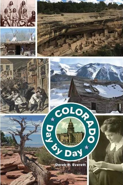 Cover of Colorado Day by Day, book by Derek R. Everett