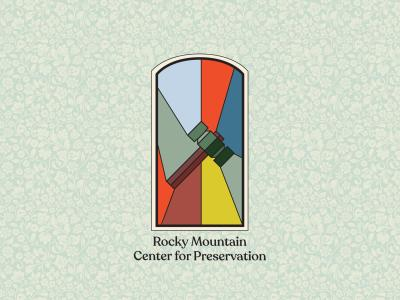 Rocky Mountain Center for Preservation hero image