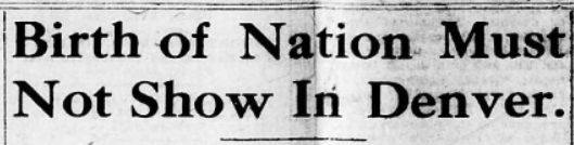 Headline reads: Birth of Nation Must Not Show in Denver