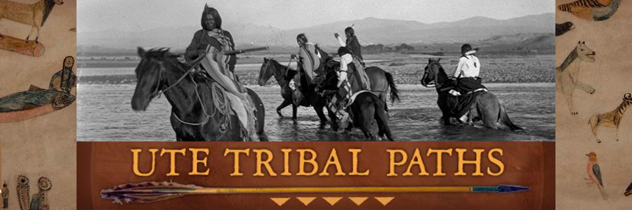 Ute Tribal Paths Online Exhibit Primary Image